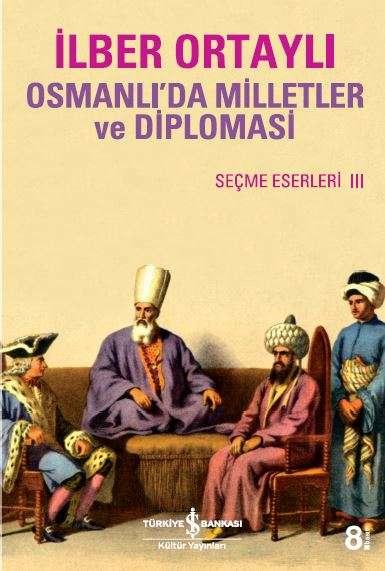 osmanlı'da milletler ve diplomasi ile ilgili görsel sonucu