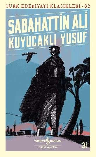Kuyucaklı Yusuf | Türkiye İş Bankası Kültür Yayınları